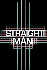 Straight Man (2013) Poster - TV Show Forum, Cast, Reviews