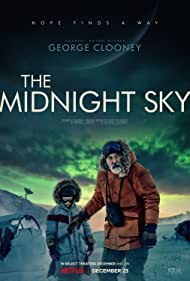 George Clooney and Caoilinn Springall in The Midnight Sky (2020)