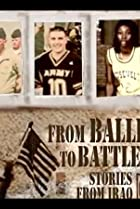 From Ballfields to Battlefields: Stories from Iraq (2006) Poster