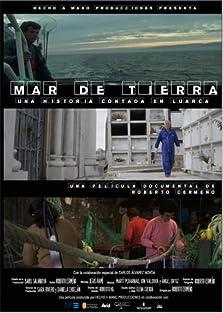 Mar de tierra: Una historia contada el Luarca (2008)