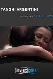 Tanghi argentini(2006) Poster - Movie Forum, Cast, Reviews
