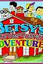 Betsy's Kindergarten Adventures (2006) Poster