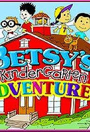 Betsy's Kindergarten Adventures Poster