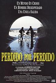 Perdido por perdido(1993) Poster - Movie Forum, Cast, Reviews