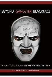 Beyond Gangster Blackface: A Critical Analysis of Gangster Rap