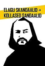 Elagu skandaalid ja kollased sandaalid