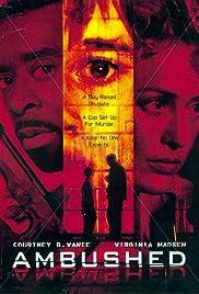 Ambushed(1998) Poster - Movie Forum, Cast, Reviews