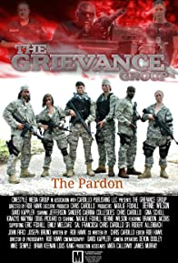 Primary photo for Grievance Group: The Pardon
