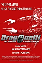 Dragonetti the Ruthless Contract Killer Poster