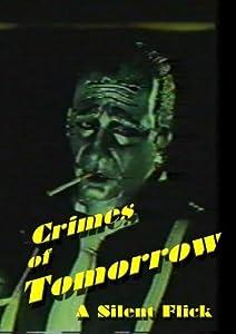 Dvd downloadable movies Crimes of Tomorrow USA [720p]