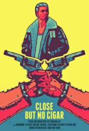 Close But No Cigar Poster