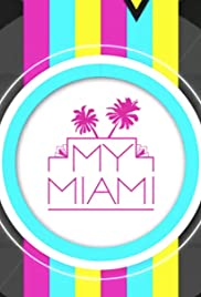 My Miami with Isabelle Fontes Poster