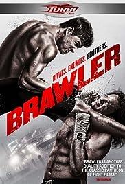Brawler(2011) Poster - Movie Forum, Cast, Reviews