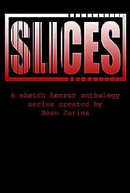 Slices (2019)