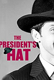 The President's Hat Poster