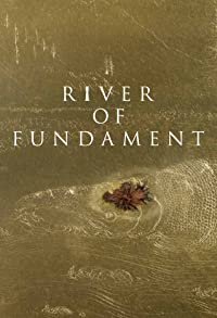 Primary photo for River of Fundament