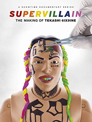 Where to stream Supervillain: The Making of Tekashi 6ix9ine