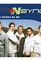 *NSYNC: It's Gonna Be Me