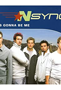 Primary photo for *NSYNC: It's Gonna Be Me