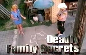 Where to stream Deadly Family Secrets