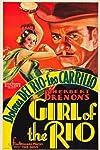 Girl of the Rio (1932)