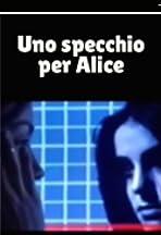 Uno Specchio per Alice