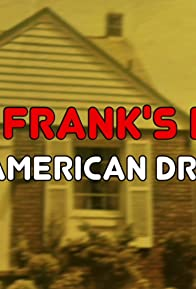Primary photo for Uncle Frank's House: An American Dream