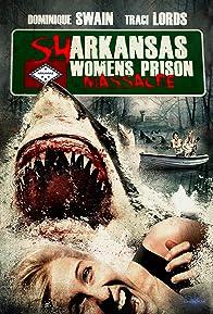 Primary photo for Sharkansas Women's Prison Massacre