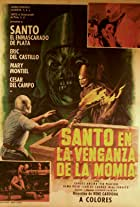 Santo in the Vengeance of the Mummy