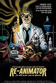 Re-Animator (1985) Poster - Movie Forum, Cast, Reviews