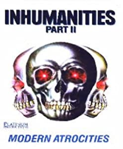 To download latest movies Inhumanities II: Modern Atrocities by [420p]