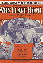 Why Leave Home? Poster