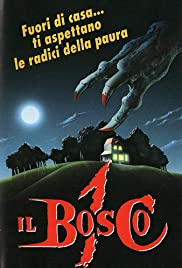Il bosco 1 (1988) Poster - Movie Forum, Cast, Reviews