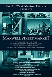 Maxwell Street Market/what Ever Happen to Jew-town