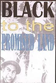 Black to the Promised Land Poster