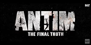 Antim: The Final Truth movie, song and  lyrics