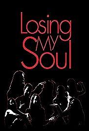 Losing My Soul Poster