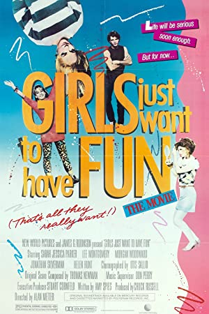 Girls Just Want to Have Fun Poster Image