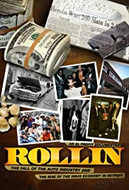 Rollin: The Decline of the Auto Industry and Rise of the Drug Economy in Detroit (2010) starring Luke Bergmann on DVD on DVD