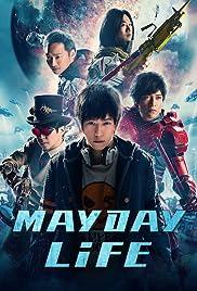 Mayday Life Poster
