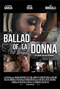 Primary photo for Ballad of La Donna