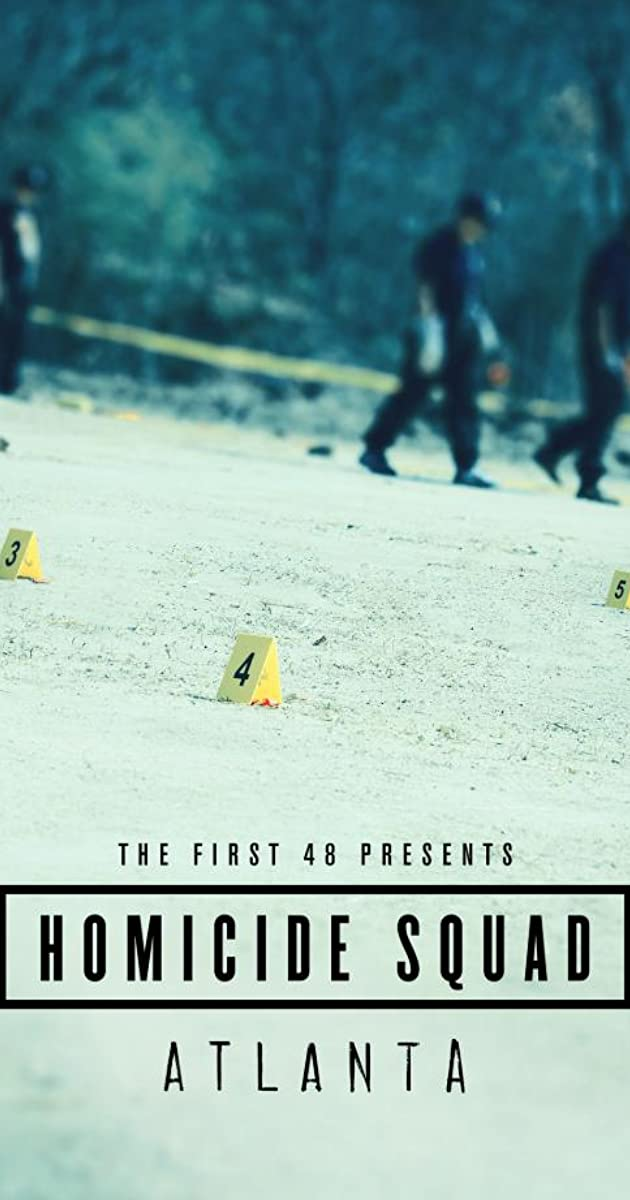 Download The First 48 Presents: Homicide Squad Atlanta or watch streaming online complete episodes of  Season1 in HD 720p 1080p using torrent