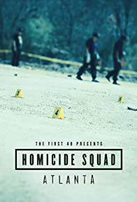 Primary photo for The First 48 Presents: Homicide Squad Atlanta
