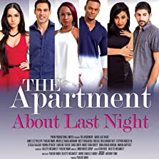The Apartment: About Last Night (2015 TV Movie)