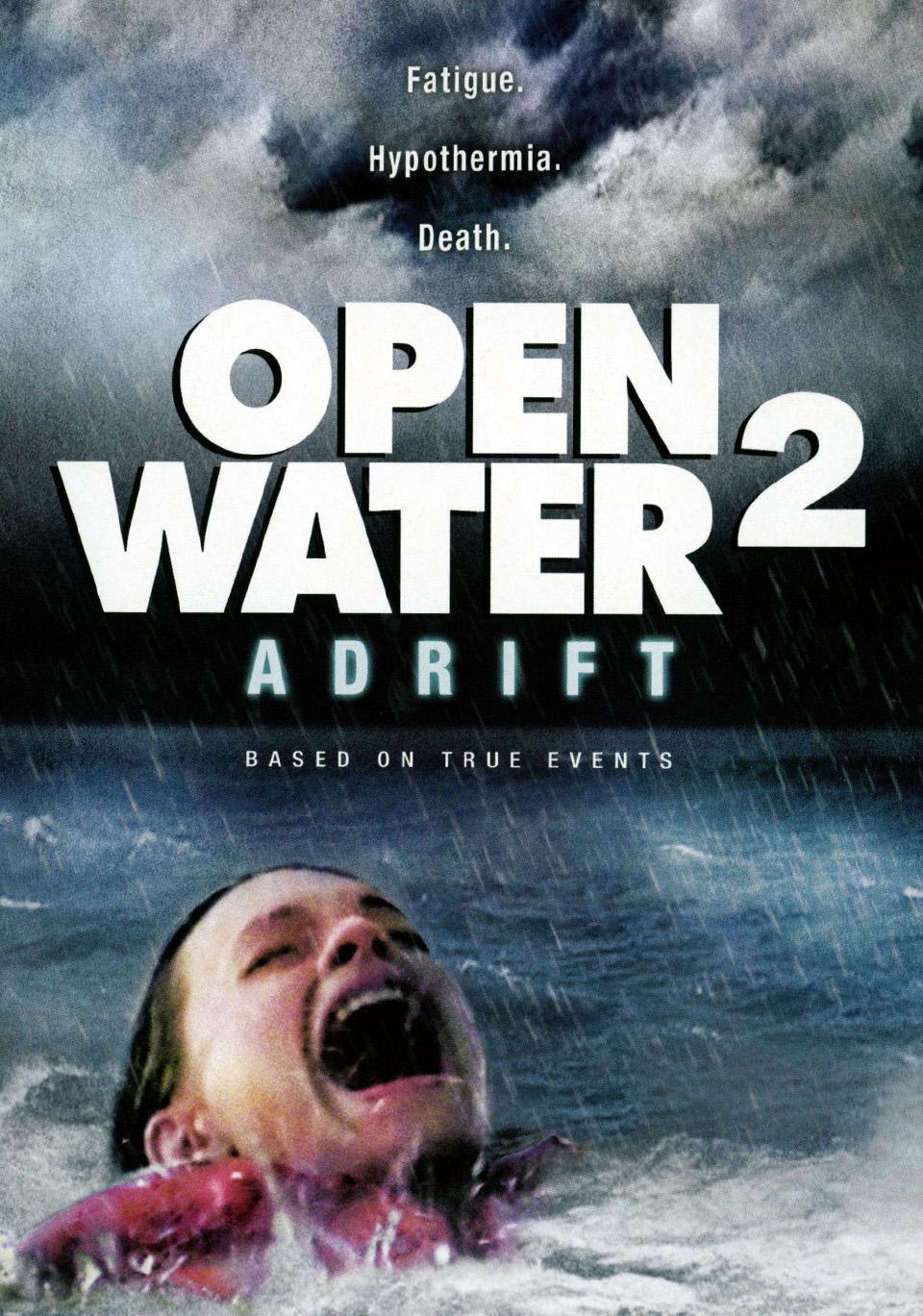 PALIKTI VANDENYNE 2: DREIFAS (2006) / OPEN WATER 2: ADRIFT