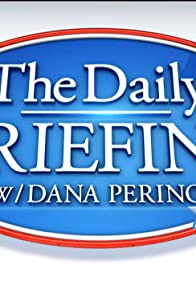 Primary photo for The Daily Briefing with Dana Perino