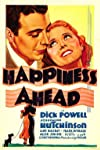 Happiness Ahead (1934)