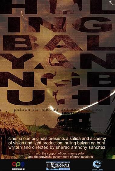 Watch Huling Balyan Ng Buhi (2006)