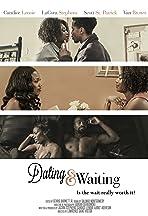 Dating & Waiting