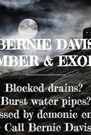 Bernie Davis: Plumber & Exorcist Poster